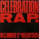 "MC Miker G. & DJ Sven Celebration Rap. 12"""