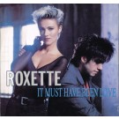 """Roxette It Must Have Been Love 12"""""""
