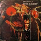 Roger Taylor Future Management 7""