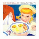 The Blues Band Brand Loyalty LP