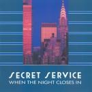 Secret Service When The Night Closes In LP
