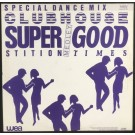 """Club House Superstition / Good Times 12"""""""