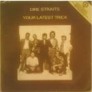 "Dire Straits Your Latest Trick 7"""