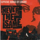 Supreme Beings Of Leisure Never The Same CD
