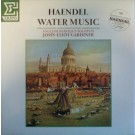 Georg Friedrich Handel - The English Baroque Soloists  John Eliot Gardiner Water Music LP
