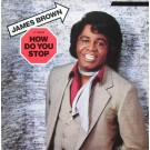 James Brown How Do You Stop / Goliath 12""