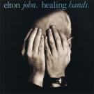 "Elton John Healing Hands 7"""