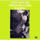 Maria Bethania / Vinicius De Moraes / Toquinho Maria Bethania Vinicius De Moraes E Toquinho LP