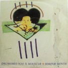 Simple Minds Promised You A Miracle 7""