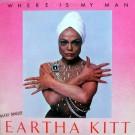 "Eartha Kitt Where Is My Man 12"""