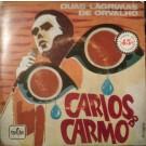 """Carlos Do Carmo Duas Lagrimas De Orvalho 7"""""""