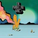 The Phantom Band Fears Trending CD