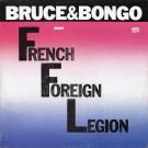 """Bruce & Bongo French Foreign Legion 12"""""""