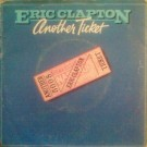 Eric Clapton Another Ticket 7""