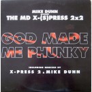 """Mike Dunn Presents The MD X-Spress God Made Me Phunky (Remix) 12"""""""