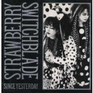 """Strawberry Switchblade Since Yesterday 12"""""""