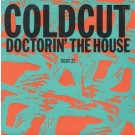"""Coldcut Doctorin' The House 7"""""""
