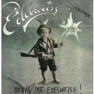 Edelweiss Bring Me Edelweiss (US Remix) 12""