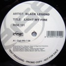Black Legend Light My Fire 12""