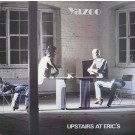 Yazoo Upstairs At Eric's LP
