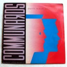 """The Communards With Sarah Jane Morris Don't Leave Me This Way 12"""""""