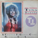 Tina Turner A Change Is Gonna Come 7""