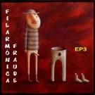 Filarmonica Fraude EP3 CD