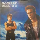 Go West Call Me 7""