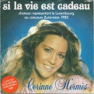 """Corinne Hermès Si La Vie Est Cadeau 7"""""""