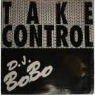 "DJ BoBo Take Control 12"""