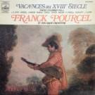 Franck Pourcel Et Son Grand Orchestre Vacances au XVIIIe Siècle LP