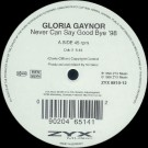 Gloria Gaynor Never Can Say Good Bye '98 12""