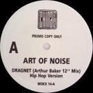 """The Art Of Noise """"Dragnet (Arthur Baker 12"""""""" Mix) (Hip Hop Version)"""