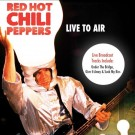Red Hot Chili Peppers Live To Air CD