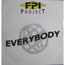 FPI Project Everybody (All Over The World) 12""