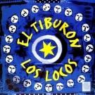 """Los Locos El Tiburon 12"""""""