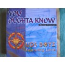 "The U.D.S. Boyz You Oughta Know 12"""