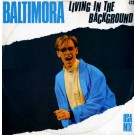 """Baltimora Living In The Background (USA Mix) 12"""""""