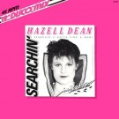 Hazell Dean Searchin' (I Gotta Find A Man) 12""