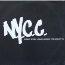 """N.Y.C.C. Fight For Your Right (To Party) 12"""""""
