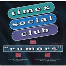 Timex Social Club Rumors 12""