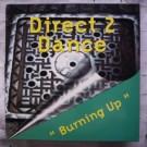 "Direct 2 Dance Burning Up 12"""
