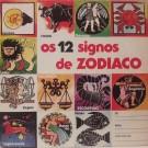 Zé Da Ponte  Guilherme Inês  Igor Rampa Os 12 Signos de Zodíaco LP