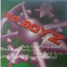 """740 Boyz Bump Bump (Booty Shake) 12"""""""
