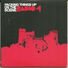 Radio 4 Packing Things Up On The Scene CD