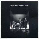 Reef Give Me Your Love [CD 2] CDS