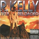 R.Kelly TP 3 Reloaded Explicit Version CD + DVD 2CD