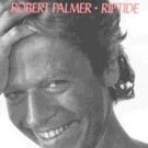 Robert Palmer Riptide CD