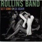 Rollins Band Get Some Go Again CDS