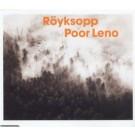 Royksopp Poor Leno CDS